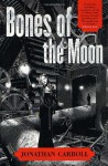 Bones of the Moon - Jonathan Carroll