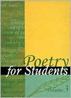 Poetry for Students, Volume 3 - Marie Rose Napierkowski, Mary K. Ruby, David Kelly