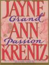 Grand Passion - Jayne Ann Krentz, Susan Gibney
