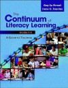The Continuum of Literacy Learning, Grades 3-8: A Guide toTeaching - Gay Su Pinnell, Irene C. Fountas