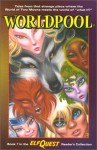 ElfQuest ?: Worldpool (Reader's Collection) - Wendy Pini, Richard Pini, Bill Neville