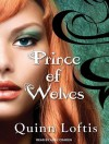 Prince of Wolves - Quinn Loftis, Abby Craden