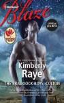 The Braddock Boys: Colton (Harlequin Blaze) - Kimberly Raye
