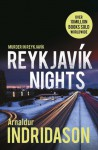 Reykjavík Nights: Murder in Reykjavík - Arnaldur Indriðason