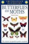 Butterflies and Moths (Smithsonian Handbooks) - David Carter