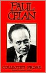 Collected Prose - Paul Celan
