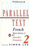 Parallel Text: French Short Stories: Nouvelles Francaises: 2 - Simon Lee