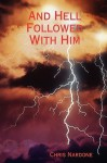 And Hell Followed with Him - Chris Nardone