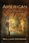 American Caliphate - William Doonan
