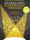 Alto Saxophone Playalong Symphonic Themes [With CD] - Amsco Publications