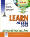 Learn Access 2002 Volume II - John M. Preston, Sally Preston, Robert L. Ferrett