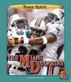 The Miami Dolphins - Mark Stewart, Jason Aikens