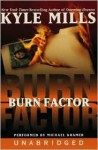 Burn Factor (Audio) - Kyle Mills, Michael Kramer