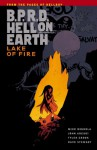 B.P.R.D. Hell on Earth, Vol. 8: Lake of Fire - Mike Mignola, John Arcudi, Tyler Crook, Dave Stewart