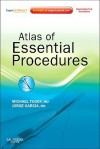 Atlas Of Essential Procedures: Expert Consult Online And Print - Michael Tuggy, Jorge Garcia, Michael Hawke