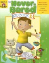 The Never-Bored Kid Book 2, Ages 7-8 - Tanya Anderson, Marilyn Evans, Jo Larsen