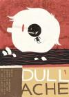 Dull Ache - Luke Pearson