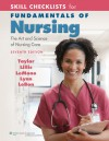 Skill Checklists for Fundamentals of Nursing: The Art and Science of Nursing Care - Carol R. Taylor, Carol Lillis, Priscilla LeMone, Pamela Lynn, Marilee LeBon