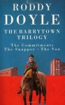 The Barrytown Trilogy - Roddy Doyle