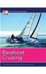 Bareboat Cruising - Diana Jessee, Shimon-Craig Van Collie, Tom Cunliffe