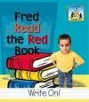 Fred Read the Red Book - Pam Scheunemann