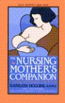 The Nursing Mother's Companion - Kathleen Huggins