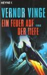 Ein Feuer Auf Der Tiefe - Vernor Vinge, Erik Simon