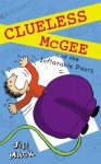 Clueless McGee and The Inflatable Pants: Book 2 - Jeff Mack