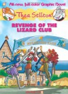 Revenge of the Lizard Club - Thea Stilton