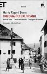 Trilogia dell'altipiano - Mario Rigoni Stern