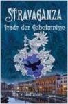 Stravaganza - Stadt der Geheimnisse - Mary Hoffman