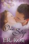 One Step - E. R. Rose