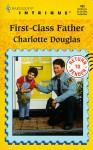First-Class Father - Charlotte Douglas