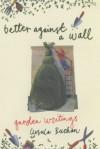 Better Against A Wall - Ursula Buchan