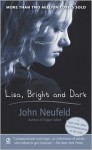 Lisa, Bright and Dark - John Neufeld