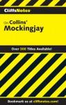 CliffsNotes on Collins' Mockingjay - Janelle Blasdel