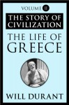 The Life of Greece - Will Durant