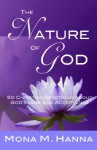 The Nature of God: 50 Christian Devotions about God's Love and Acceptance - Mona Hanna