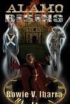 Alamo Rising - Bowie V Ibarra, Dan Galli, Eric S. Brown