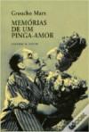 Memórias de Um Pinga-Amor - Groucho Marx