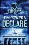 Declare - Tim Powers