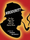 Whodunit? - Michael Hemmingson, Mel Gilden, James B. Johnson, Francis Jarman, Sydney J. Bounds, Victor Cilinca, Ernest Dudley, Mary Wickizer Burgess, John Gregory Betancourt, Robert Reginald