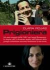 Prigioniera - Clara Rojas, Laura Pariani