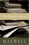 The Enoch Letters - Neal A. Maxwell