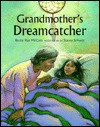 Grandmother's Dreamcatcher - Becky Ray McCain, Stacey Schuett