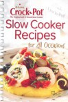 Rival Slow Cooker Recipes: For All Occasions - Publications International Ltd.