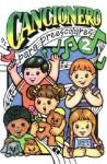 Cancionero Para Preescolares 2 = Songbook for Preschoolers 2 - Various