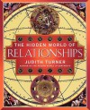 The Hidden World of Relationships - Judith Turner