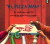 """Hi, Pizza Man!"" - Virginia Walter, Ponder Goembel"