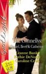 The Connellys: Daniel, Brett & Catherine (Silhouette Spotlight) - Leanne Banks, Kathie DeNosky, Caroline Cross